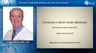 Universal or Multi-mode Adhesives: Are They Truly Universal? Webinar Thumbnail
