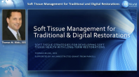 Soft Tissue Management for Traditional and Digital Restorations Webinar Thumbnail