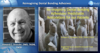 Reimagining Dental Bonding Adhesives - Predictable Restorations for Our Patients Webinar Thumbnail