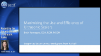 Maximizing the Use and Efficiency of Ultrasonic Scalers Webinar Thumbnail